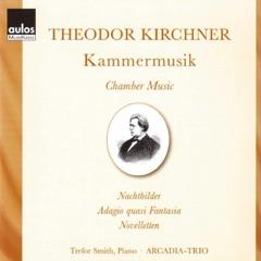 Theodor Kirchner: Kammermusik