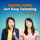 Just Keep Swimming - Bri Ray