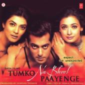 Tumko Na Bhool Paayenge (Original Motion Picture Soundtrack)