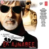 Ek Ajnabee Original Motion Picture Soundtrack