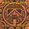 Blow Your Whistle - EP