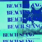 Beach Slang - Spin the Dial