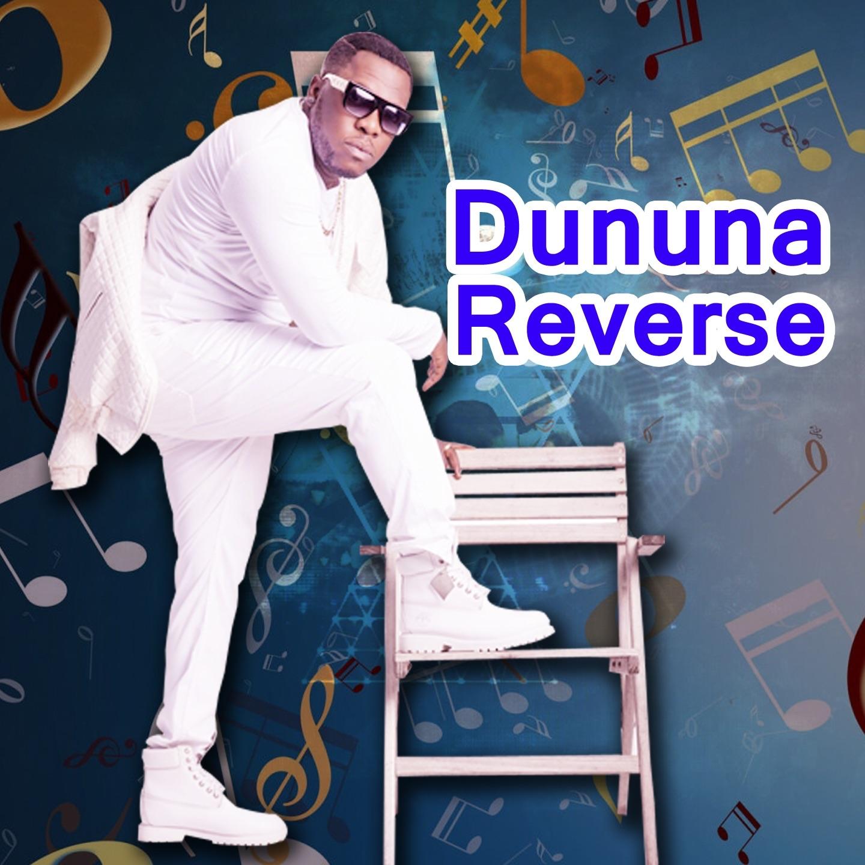 Dununa Reverse - Single