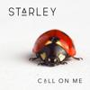 Starley - Call on Me artwork