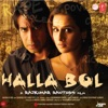 Halla Bol Original Motion Picture Soundtrack