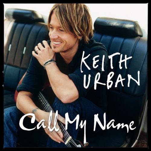 Keith Urban - Call My Name / Thank You Message - Single