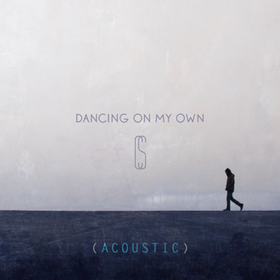Dancing on My Own (Acoustic) - Calum Scott song
