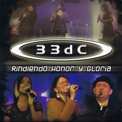 Rindiendo Honor y Gloria - 33Dc