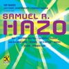 Samuel R. Hazo: Works for Concert Band - Various Artists