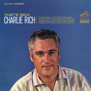 Charlie Rich - Now Everybody Knows