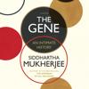 Siddhartha Mukherjee - The Gene: An Intimate History (Unabridged) artwork