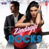 Zindaggi Rocks (Original Motion Picture Soundtrack)