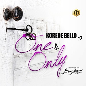 Korede Bello - One and Only