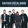 Better Together, Gaither Vocal Band