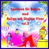 SPELDOSA för BABYN, med Roliga & Skojiga Visor, vol.2 - Tomas Blank