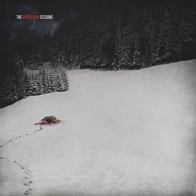 The Depression Sessions - EP - Thy Art Is Murder, The Acacia Strain & Fit for An Autopsy album