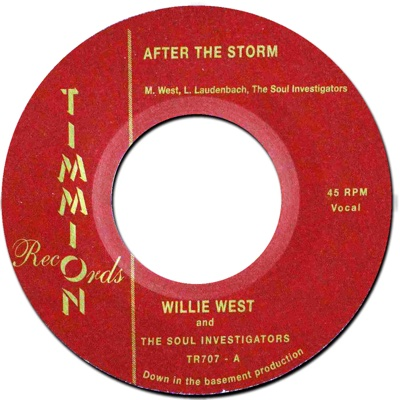 After the Storm - Single - Willie West & The Soul Investigators album