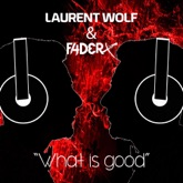 What Is Good (Club Mix) - Single