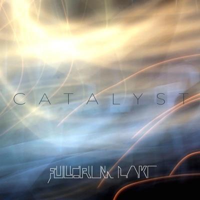 Catalyst - EP - Fulcrum Lake album