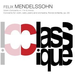 Mendelssohn: Concerto pour violon, Op. 64, MWV O14, Concerto pour violon et piano, MWV O4 & Rondo brillant, Op. 29, MWV O10