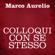 Marco Aurelio - Colloqui con se stesso