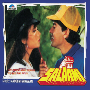 Nadeem - Shravan - Salaami (Original Motion Picture Soundtrack)