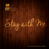 Stay With Me - Mesivta of Waterbury