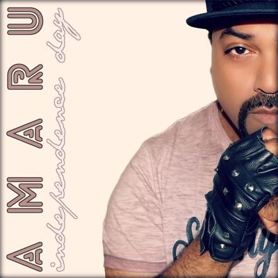Independence Day (Rap Mix) - Single - Amaru album