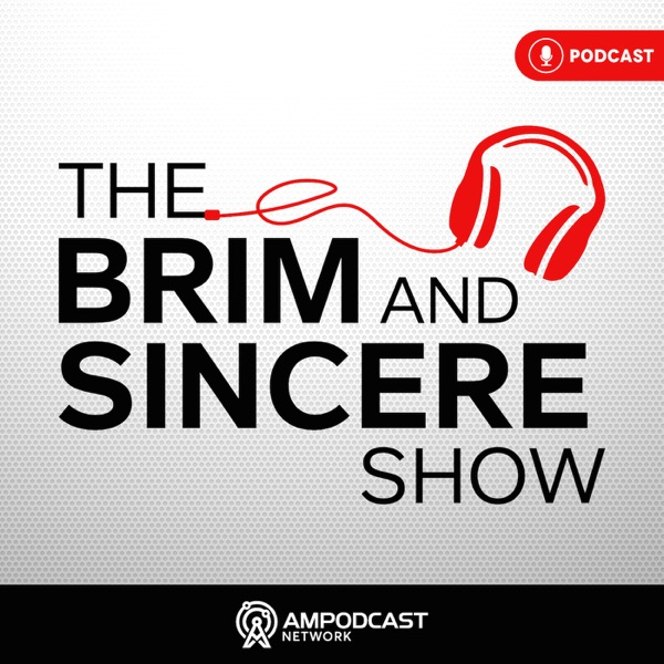 The Brim and Sincere Show
