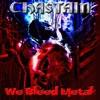 We Bleed Metal, Chastain