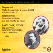 Stojowski: Violin Concerto - Wieniawski: Fantaisie brillante