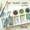 Do Mesmo Jeito Remixes EP