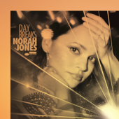 Day Breaks-Norah Jones