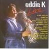 Eddie K. (Live) - Eddie Katindig
