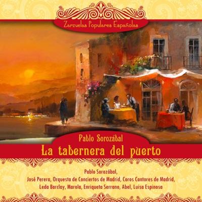 La tabernera del puerto (Zarzuela en tres actos) - Pablo Sorozábal