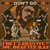 Fort Knox Five - Don't Go (feat. Joe Quarterman) ilustración