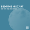 Sleeping Mozart Relaxing Baby - Bedtime Mozart - Baby Sleep Songs for Brain Power, Greatest Classic Music for Baby Brain Development  artwork