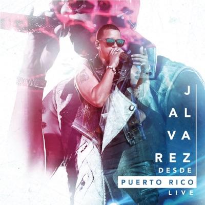 Desde Puerto Rico Live - J Alvarez
