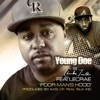 Poor Man's Hood (feat. Lecrae) - Single, Young Doe