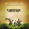 The Soggy Bottom Boys - I Am a Man of Constant Sorrow (feat. Dan Tyminski) [O Brother, Where Art Thou? Soundtrack/With Band] artwork