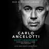 Carlo Ancelotti - Quiet Leadership: Winning Hearts, Minds and Matches (Unabridged)  artwork