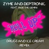 Roll Up Drugs and Ice Cream Remix feat Sage the Gemini Single