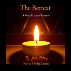 The Retreat: A Kind of Lesbian Romance (Unabridged)