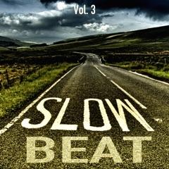 Slow Beats, Vol. 3
