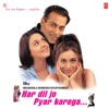 Har Dil Jo Pyar Karega Original Motion Picture Soundtrack