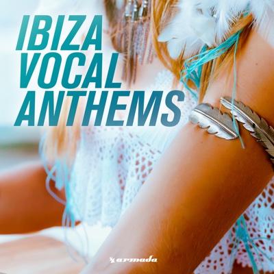Ibiza Vocal Anthems - Various Artists album