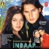 Insaaf - The Justice (Original Motion Picture Soundtrack)