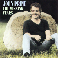 John Prine - The Missing Years artwork