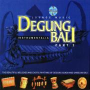 Degung Bali, Pt. 2 (Lounge Music) - I Gusti Sudarsana - I Gusti Sudarsana