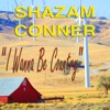 I Wanna Be Country - Single - Shazam Conner